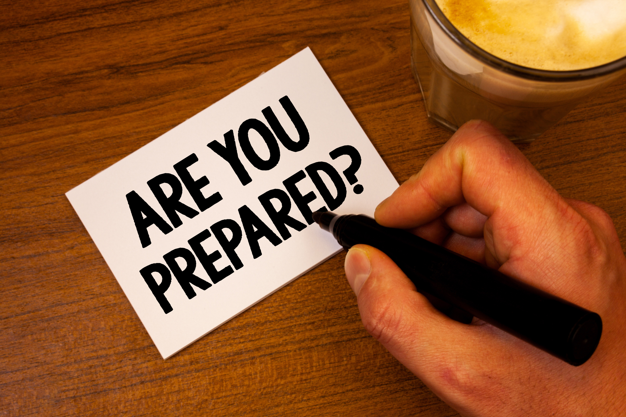 Conceptual hand writing showing Are You Prepared Question. Business photo text Ready Preparedness Readiness Assessment Evaluation Text white paper hand black marker coffee glass letter